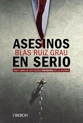 Portada Asesinos en serio de Blas Ruiz Grau