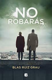 Portada de No robarás, de Blas Ruiz Grau