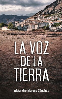 Portada La voz de la tierra - Alejandro Moreno